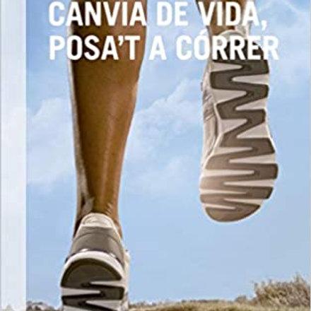 Canvia De Vida, Posa't A Córrer (Dra. Eva Ferrer Vidal-Barraquer)