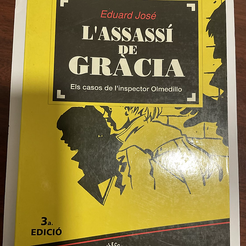 L'assassí de Gràcia (José, Eduard)