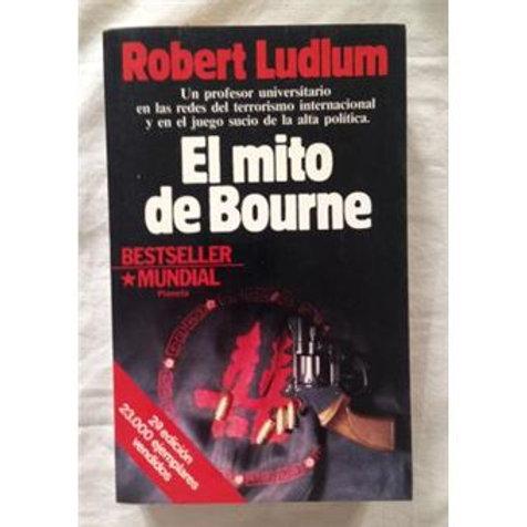 El Mito de Bourne (Ludlum, Robert)