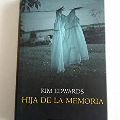 Hija de la memoria (Kim Edwards)