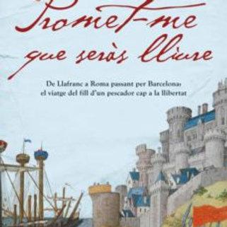 PROMET-ME QUE SERAS LLIURE (edición en catalán) JORDI MOLIST