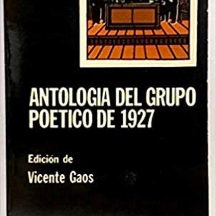 Antología del grupo poético de 1927 (Vicente Gaos)