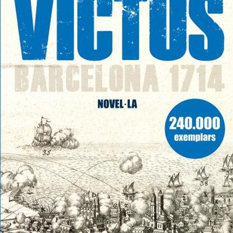 Victus. Barcelona 1714 (Albert Sánchez Piñol)