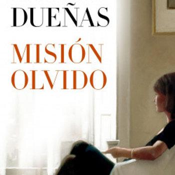 Misión Olvido (María Dueñas)