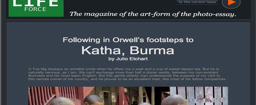 In the steps of Orwell in Burma for Life Force magazine