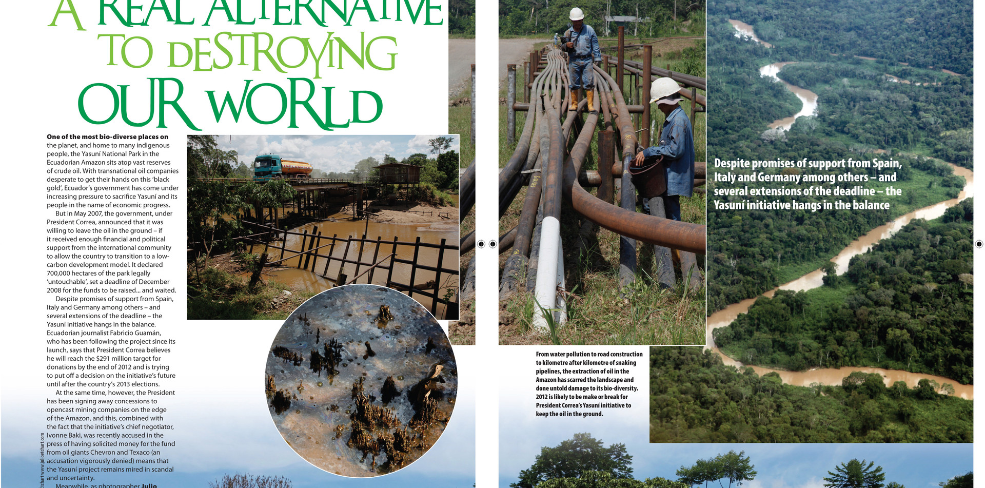 Coverage of environmental alternatives in the Ecuadorean Amazon for the New Internationalist magazine