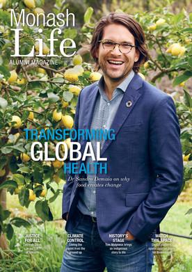 Monash Life Alumni Magazine 2019 Client: Monash University, SMC/ERDA