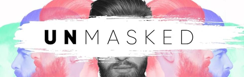 Unmasked Part 2