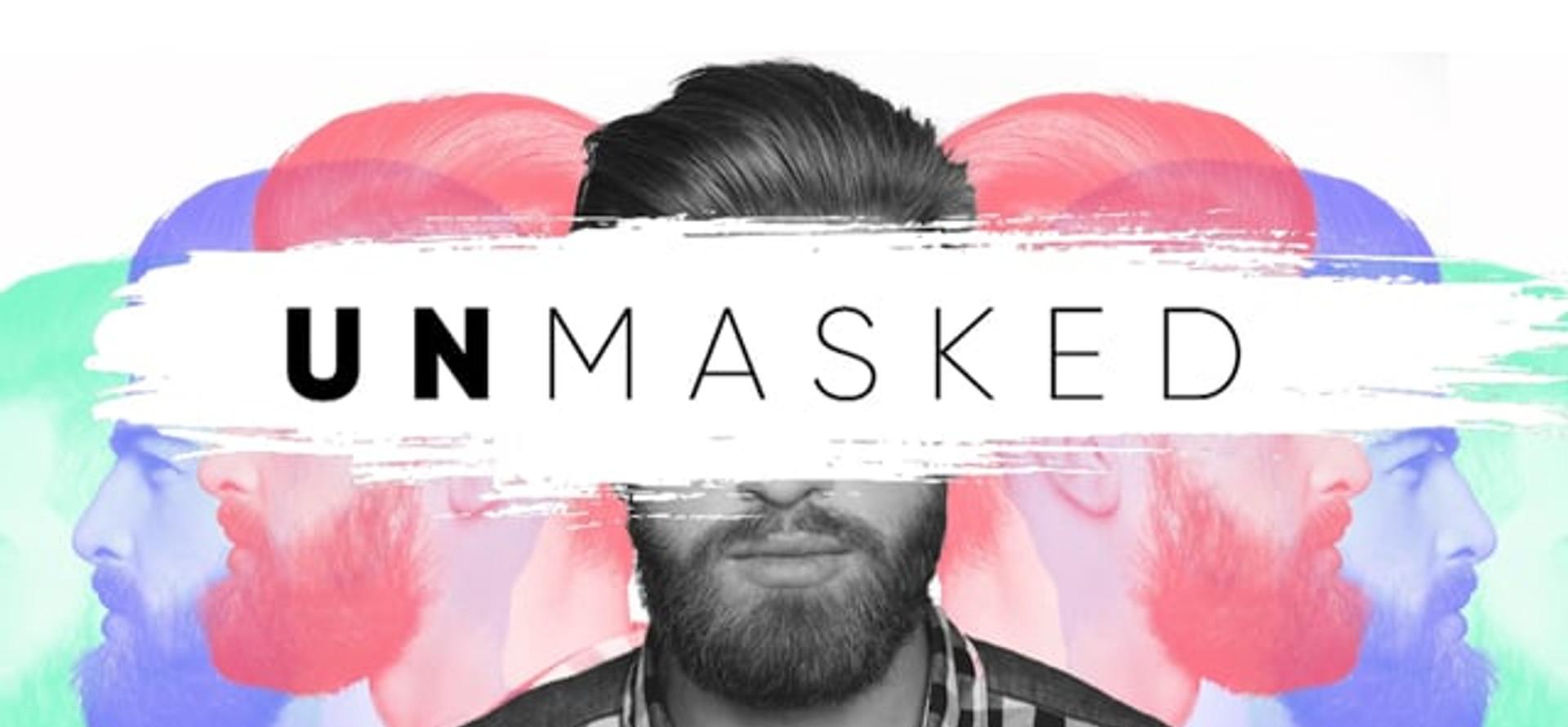 Unmasked Part 3