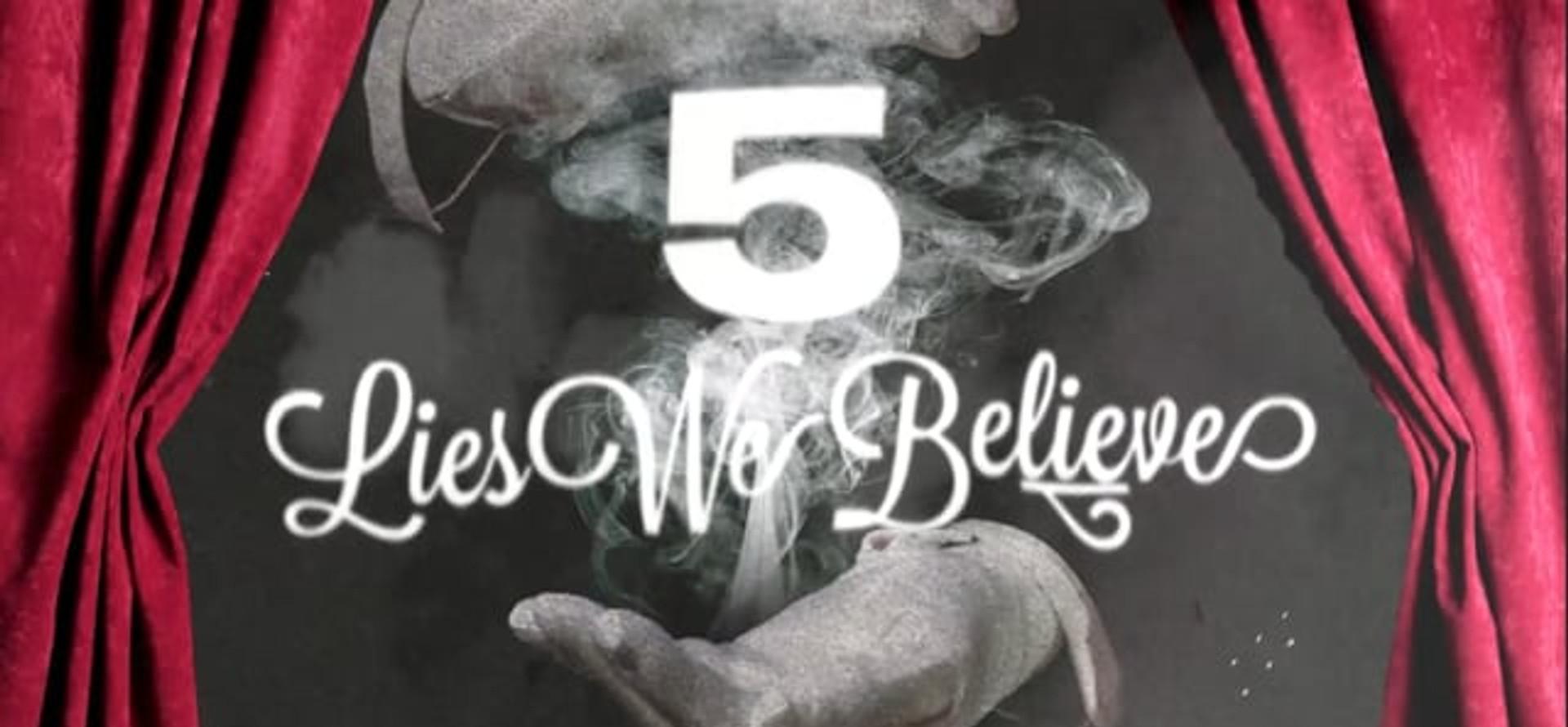 The Lies We Believe Part 3