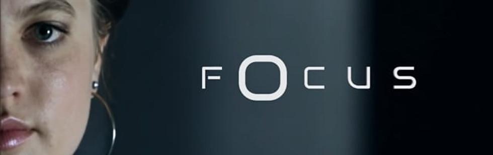Focus Part 1