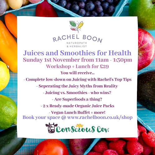 Juices and Smoothies for Health Workshop