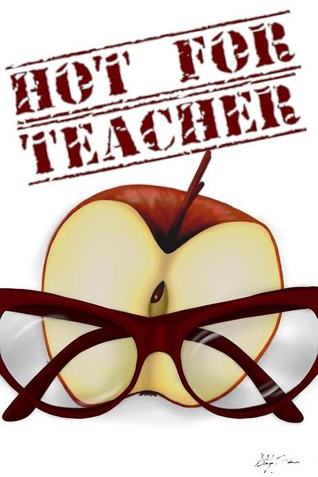 Hot For Teacher.jpeg