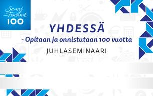 Suomi100-seminaari