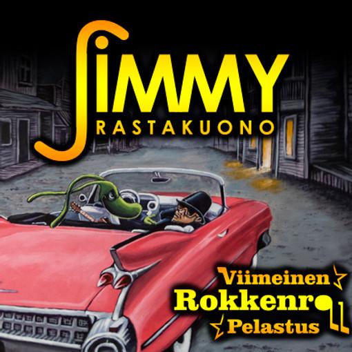 JIMMY: Viimeinen Rokkenroll Pelastus