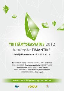 Yrittäjyyskasvatus 2012: Tuumasta Timantiksi