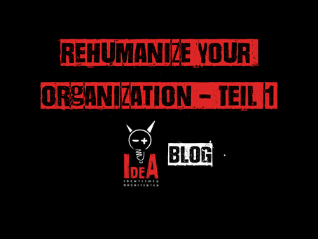 Rehumanize your Organization I