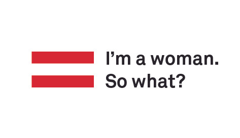 I'm a woman, So what?