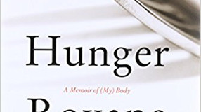 "Review: ""Hunger: A Memoir of (My) Body"" by Roxane Gay"