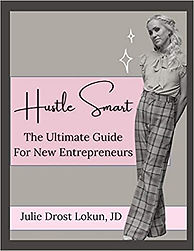Hustle Smart, The Ultimate Guide For New Entreprenuers