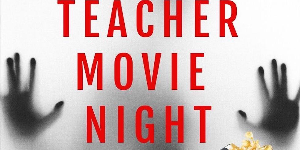 Teacher Movie Night