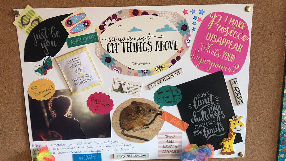 """Photo of a Vision Board, with pictures and uplifting quotations such as """"be authentic"""" """"stay curious"""" and """"pause"""""""