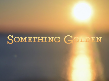 Something Golden now available!