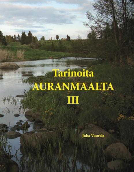 Tarinoita Auranmaalta III