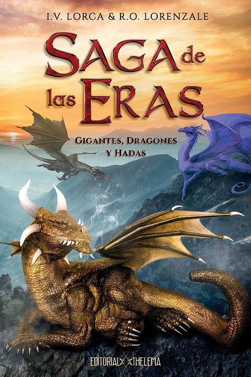 SAGA DE LAS ERAS: Gigantes, dragones y hadas