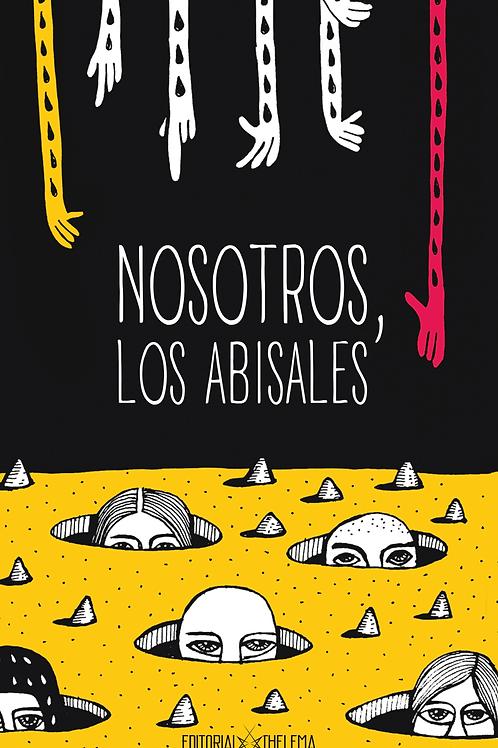 NOSOTROS, LOS ABISALES: Patologías mentales