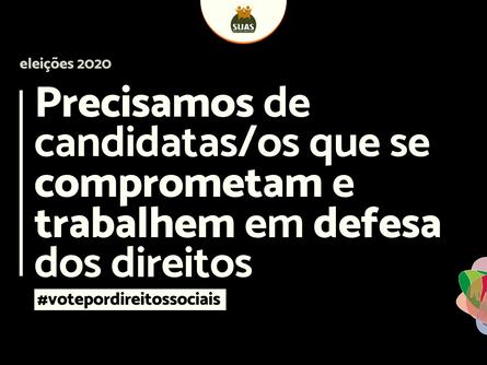 PRECISAMOS DE CANDIDATAS/OS QUE SE COMPROMETAM E TRABALHEM EM DEFESA DOS DIREITOS