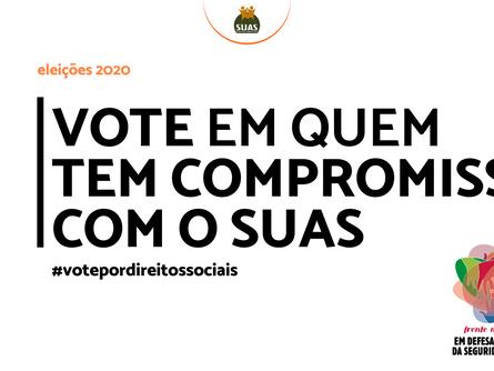 VOTE EM QUEM TEM COMPROMISSO COM O SUAS