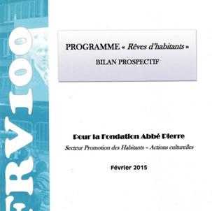 "Programme ""Rêves d'habitants"" - Bilan prospectif"