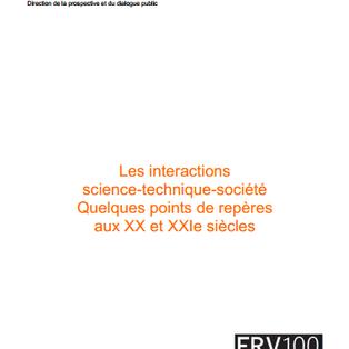 Les interactions science-technique-société: quelques points de repères aux XXe et XXIe siècles