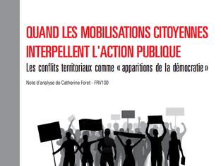 Quand les mobilisations citoyennes interpellent l'action publique. Les conflits de proximité comme «