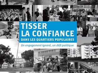 Tisser la confiance dans les quartiers populaires: un engagement ignoré, un défi politique