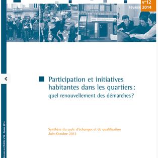 Cycle d'échanges et de qualification Participation et initiatives habitantes dans les quartiers : qu