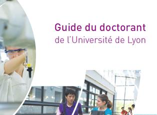 Guide du doctorant de l'Université de Lyon