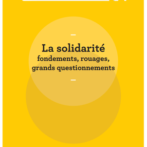 Les fondements théoriques de la solidarité
