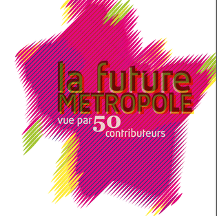 Articles pour le cahier La future métropole vue par 50 contributeurs