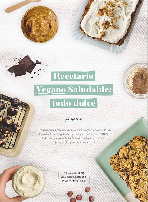 RECETARIO VEGANO SALUDABLE: TODO DULCE