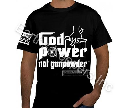 God Power Not Gun Powder T-Shirt