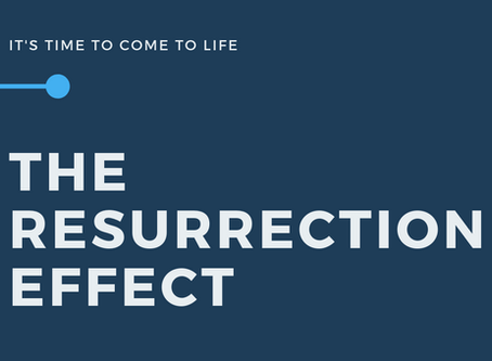 New Series | The Resurrection Effect