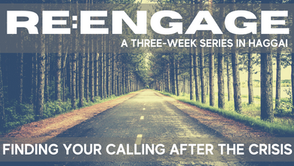 RE:ENGAGE // Finding Your Calling after the Crisis