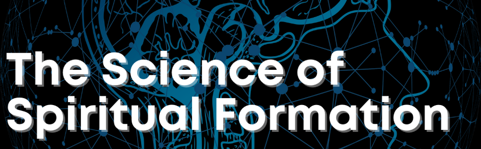 Copy of The Science of Spiritual Formati