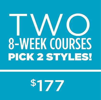 Two 8 Week Courses Package