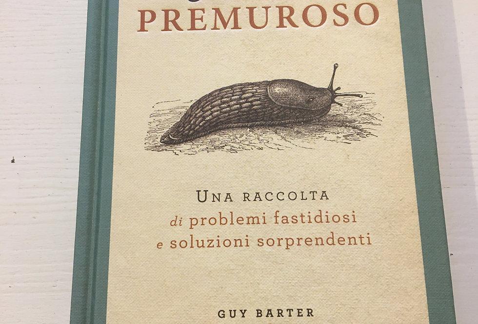 Il giardiniere premuroso - Guy Barter