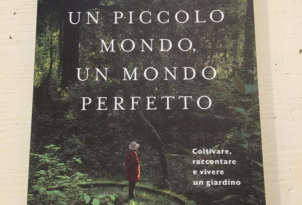 Un piccolo mondo, un mondo perfetto - Marco Martella