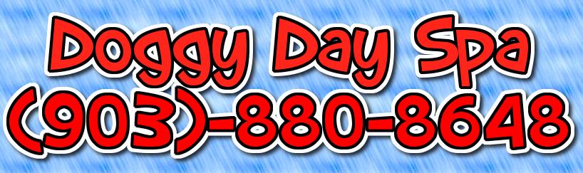 Doggy Day Spa 903-880-8648