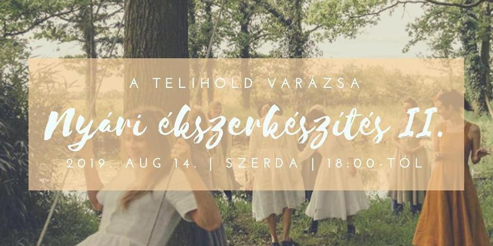 A Telihold Varázsa ~ Nyári ékszerkészítés II.